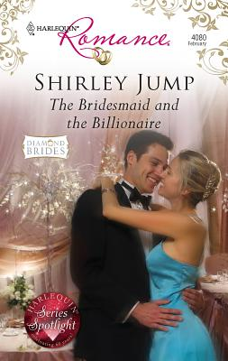 The Bridesmaid and the Billionaire - Jump, Shirley
