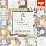 The British Composers Centenary Collection