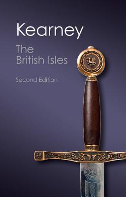 The British Isles: A History of Four Nations - Kearney, Hugh