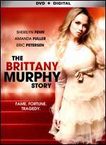 The Brittany Murphy Story - Joe Menendez