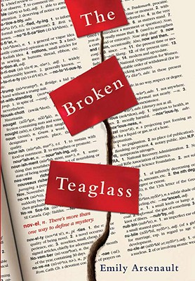The Broken Teaglass - Arsenault, Emily