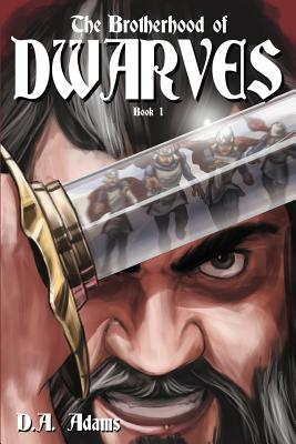 The Brotherhood of Dwarves - Adams, D A, and Shuler, Sherrie (Editor)