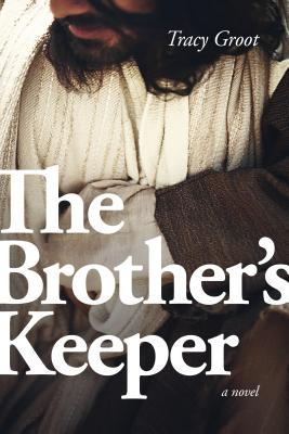 The Brother's Keeper - Groot, Tracy