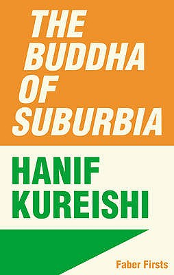 The Buddha of Suburbia - Kureishi, Hanif