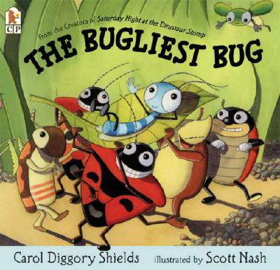 The Bugliest Bug - Shields, Carol Diggory