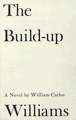 The Build Up - Williams, William Carlos