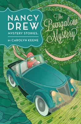 The Bungalow Mystery - Keene, Carolyn