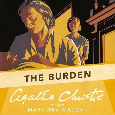 The Burden - Westmacott, Mary