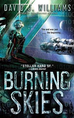 The Burning Skies - Williams, David J
