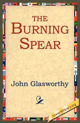 The Burning Spear - Glasworthy, John