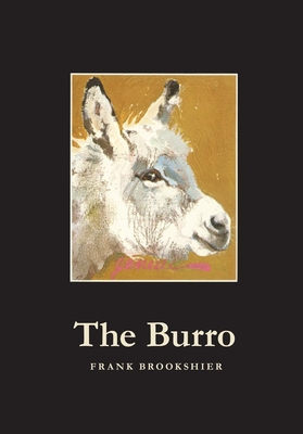 The Burro - Brookshier, Frank