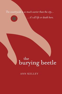 The Burying Beetle - Kelley, Ann
