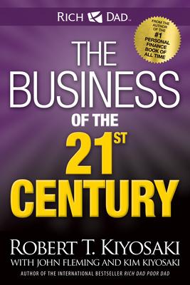 The Business of the 21st Century - Kiyosaki, Robert T