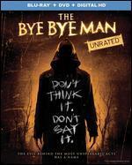 The Bye Bye Man [Includes Digital Copy] [UltraViolet] [Blu-ray/DVD] [2 Discs]