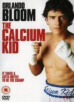 The Calcium Kid - Alex De Rakoff