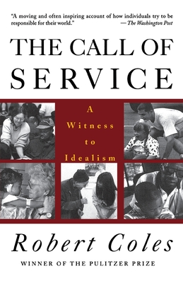 The Call of Service - Coles, Robert