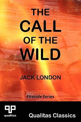 The Call of the Wild (Qualitas Classics) - London, Jack