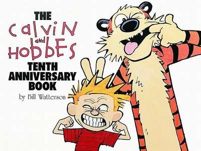 The Calvin and Hobbes Tenth Anniversary Book - Watterson, Bill