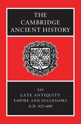 The Cambridge Ancient History - Cameron, Averil (Editor), and Garnsey, Peter (Editor)