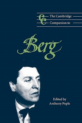 The Cambridge Companion to Berg - Pople, Anthony (Editor)