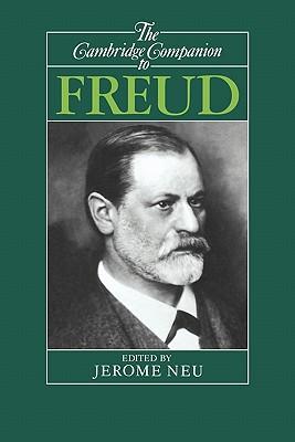 The Cambridge Companion to Freud - Neu, Jerome (Editor)