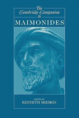 The Cambridge Companion to Maimonides - Seeskin, Kenneth