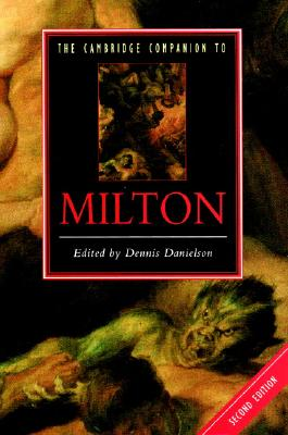The Cambridge Companion to Milton - Danielson, Dennis (Editor)