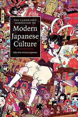 The Cambridge Companion to Modern Japanese Culture - Sugimoto, Yoshio, Professor (Editor)