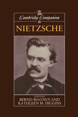 The Cambridge Companion to Nietzsche - Magnus, Bernd (Editor)
