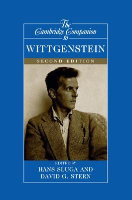 The Cambridge Companion to Wittgenstein - Sluga, Hans (Editor), and Stern, David G (Editor)