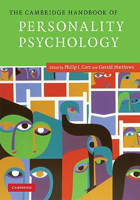 The Cambridge Handbook of Personality Psychology - Corr, Philip J (Editor)