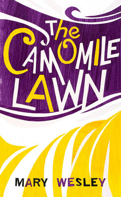The Camomile Lawn - Wesley, Mary