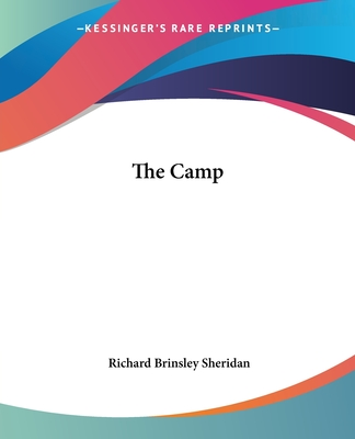 The Camp - Sheridan, Richard Brinsley