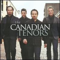 The Canadian Tenors - The Canadian Tenors