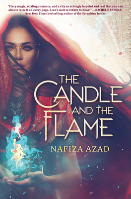 The Candle and the Flame - Azad, Nafiza