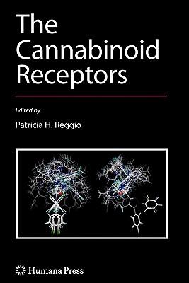 The Cannabinoid Receptors - Reggio, Patricia H (Editor)