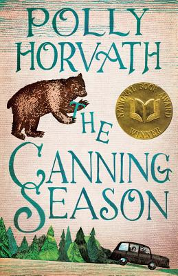 The Canning Season - Horvath, Polly