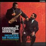 The Cannonball Adderley Quintet in San Francisco [Complete Live in San Francisco]