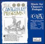 The Canterbury Pilgrims: Music for Chaucer's Prologue