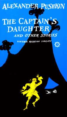 The Captain's Daughter and Other Stories - Pushkin, Aleksandr Sergeevich, and Pushkin, Alexander