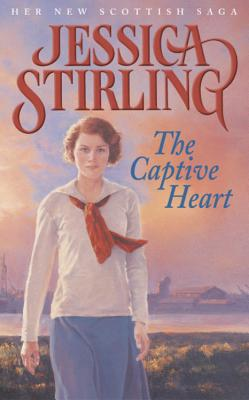 The Captive Heart - Stirling, Jessica