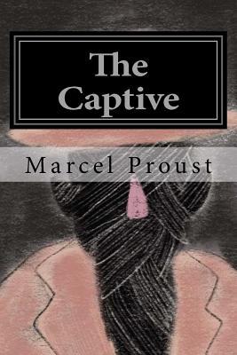The Captive - Proust, Marcel