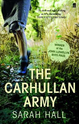 The Carhullan Army - Hall, Sarah J. E.