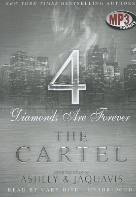 The Cartel 4: Diamonds Are Forever - & Jaquavis, Ashley
