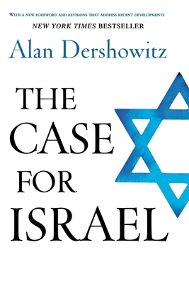The Case for Israel - Dershowitz, Alan M
