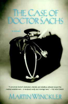 The Case of Dr. Sachs - Winckler, Martin, and Asher, Linda (Translated by)