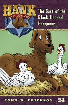 The Case of the Black-Hooded Hangmans - Erickson, John R
