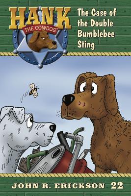 The Case of the Double Bumblebee Sting - Erickson, John R