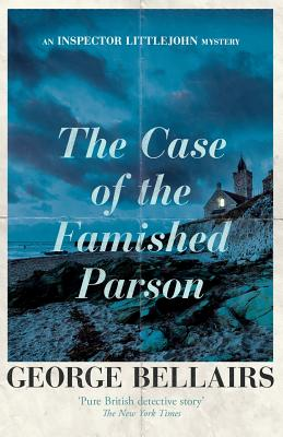 The Case of the Famished Parson - Bellairs, George