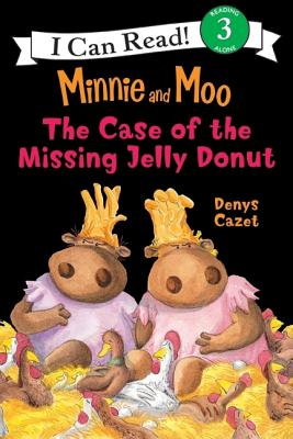 The Case of the Missing Jelly Donut - Cazet, Denys